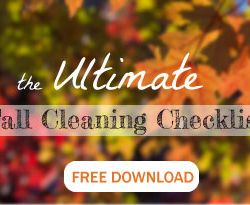 The Ultimate Fall Cleaning Checklist - FREE DOWNLOAD